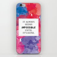 It always seems impossible until it's done iPhone & iPod Skin