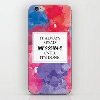 It Always Seems Impossib… iPhone & iPod Skin