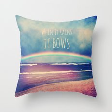 When It Rains, It Bows Throw Pillow