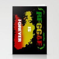 Reggae Is Forever .I Stationery Cards