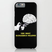 THE MOST DANGEROUS WEAPO… iPhone 6 Slim Case