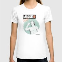 Missed Call! Womens Fitted Tee White SMALL