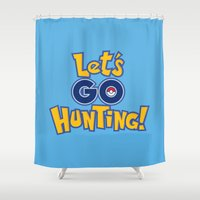 Let's Go Hunting! Shower Curtain