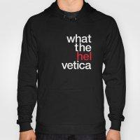 Hel Vetica Hoody