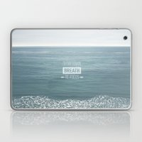 Slow Down, Breath, Re-Fo… Laptop & iPad Skin