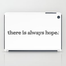 there is always hope iPad Case