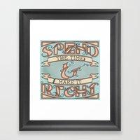 Spend The Time & Make It… Framed Art Print