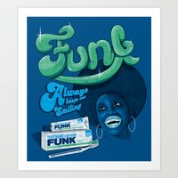 FUNK - ALWAYS KEEPS ME S… Art Print