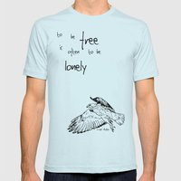 To be Free is often to be Lonely Mens Fitted Tee Light Blue SMALL