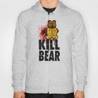 KILL BEAR Hoody
