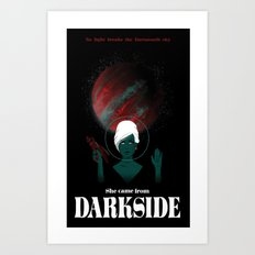 She Came From Darkside Art Print
