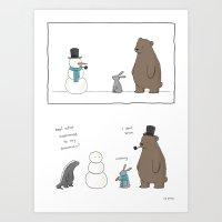 Watch Your Snowman  Art Print