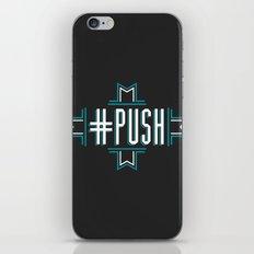#PUSH iPhone & iPod Skin