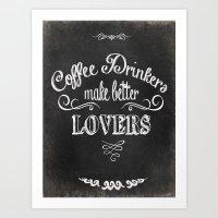 coffee Art Prints featuring COFFEE by Monika Strigel