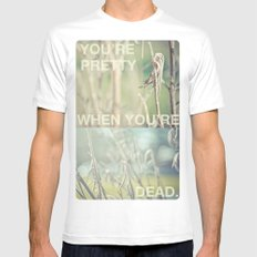 you're pretty when you're dead no.2 White SMALL Mens Fitted Tee