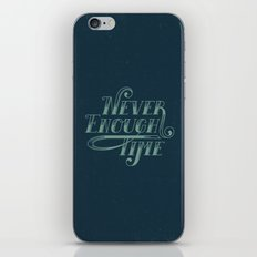 Never Enough Time iPhone & iPod Skin