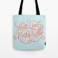 Hell Yeah Mother Fucker Tote Bag