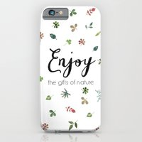 Enjoy the gifts of nature iPhone 6 Slim Case