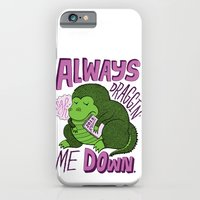 Draggin' Me Down iPhone 6 Slim Case