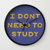 I Don't Need To Study Wall Clock
