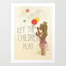 Let the children play Art Print