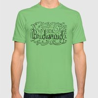 Bridesmaid, hand-lettered, great as a gift!! Mens Fitted Tee Grass SMALL