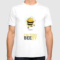 I'm too beesy Mens Fitted Tee White SMALL