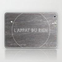 L'appât du rien Laptop & iPad Skin