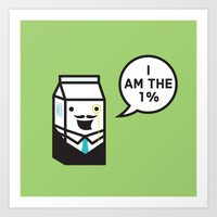 I Am The 1% Art Print