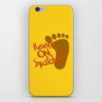 Keep On Squatchin'  |  S… iPhone & iPod Skin