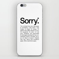 Sorry.* For a limited time only. (White) iPhone & iPod Skin