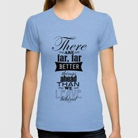 There Are Far, Far Bette… Womens Fitted Tee Tri-Blue SMALL