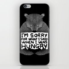 I'm Sorry For What I Said When I Was Hungry (Black) iPhone & iPod Skin