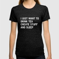 I Just Want To Drink Tea… Womens Fitted Tee Tri-Black SMALL