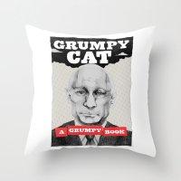 GRUMPY AS THE CAT  Throw Pillow