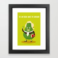 The Law Degree Makes The… Framed Art Print