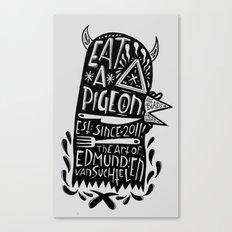 Eat a Pigeon: American Made X Black Magic Canvas Print