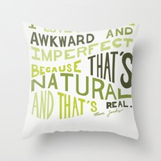 I Love Anything Awkward and Imperfect Because That's Natural and That's Real - Marc Jacobs Throw Pillow