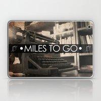 Miles to go - typewriter Laptop & iPad Skin