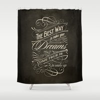 The Best Way - Typograph… Shower Curtain
