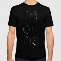 Do or Die Mens Fitted Tee Black SMALL