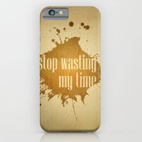 Stop Wasting My Time iPhone 6 Slim Case