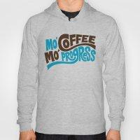 Mo' Coffee Mo' Progress Hoody