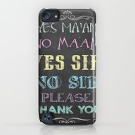 Yes Ma'am No Ma'am iPod touch Slim Case