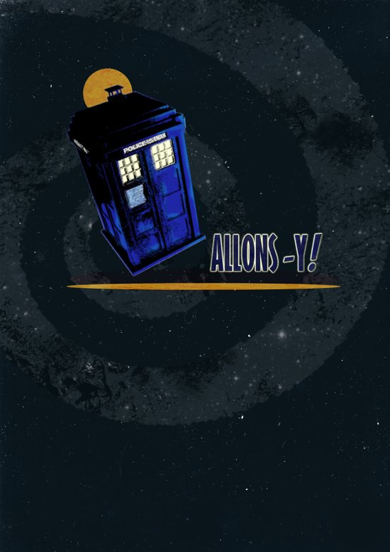 "Doctor Who: TARDIS - ""Allons-y!"" Art Print"