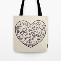 Adventure is where your heart is Tote Bag