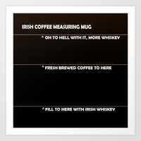 Irish Coffee Measuring M… Art Print
