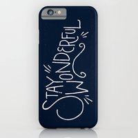 """iPhone & iPod Case featuring """"Stay Wonderful"""" by Vaughn Fender"""