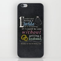 I Wouldn't Mind Being A … iPhone & iPod Skin