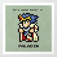 It's Good Bein' A Paladin Art Print